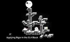 Applying Rigor in the ELA Block