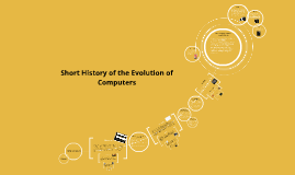 Short History of the Evolution of Computers