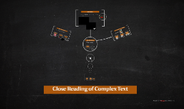 Close Reading of Complex Text