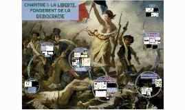 CHAPITRE 1: LA LIBERTE, FONDEMENT DE LA DEMOCRATIE