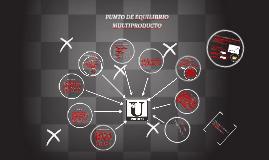 PUNTO DE EQUILIBRIO MULTIPRODUCTO