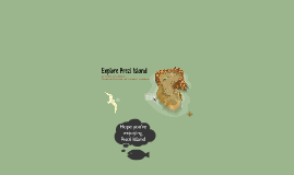 Explore Prezi Island