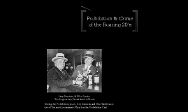 Copy of Prohibition and Crime