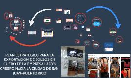 PLAN ESTRATÉGICO PARA LA EXPORTACIÓN DE BOLSOS EN CUERO DE L