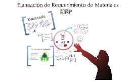 Planeación de Requerimiento de Materiales