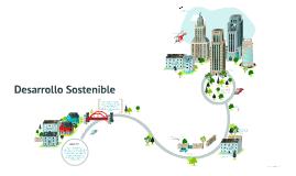 Copy of Desarrollo Sostenible