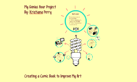My Genius Hour Project - Creating a Comic Book to Improve My