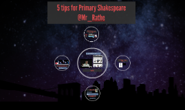 5 tips for Primary Shakespeare