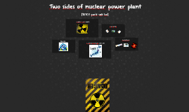 Two sides of nuclear power plant(10707)