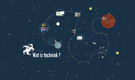 Wat is techniek ?