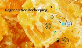 Regenerative Beekeeping