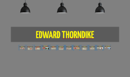 Copy of EDWARD THORNDIKE