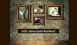 Feliz Aniversário Wardeco!