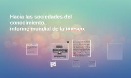 Hacia las sociedades del conocimiento.