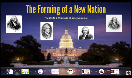 8.5 - The Forming of a New Nation