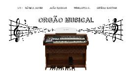 Trabalho de Física - 2D - Órgão