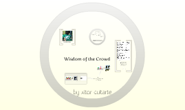 Copy of The Wisdom of the Crowd