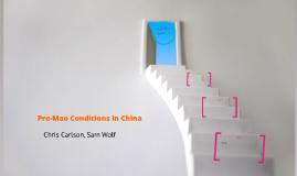Pre-Mao Conditions in China