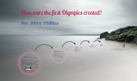 How were the first Olympics created?