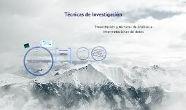 Copy of Tecnicas de Investigacion