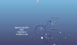 REGULACION DEL TRAFICO VEHICULAR