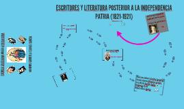 ESCRITORES Y LITERATURA POSTERIOR A LA INDEPENDENCIA PATRIA