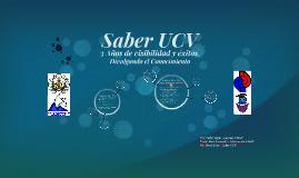 Saber UCV 3 años de visibilidad y éxito. Divulgando el Conoc