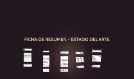 FICHA DE RESUMEN – ESTADO DEL ARTE