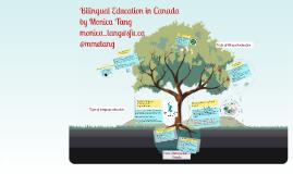Copy of Bilingual Education in Canada