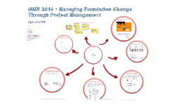 GMN 2014 Managing Foundation Change Through Project Management