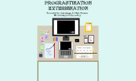 Copy of Procrastination Extermination