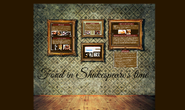 Copy of Food in Shakespeare's time