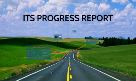 Copy of ITS PROGRESS REPORT