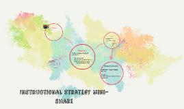 Copy of Instructional Strategy Mini-share