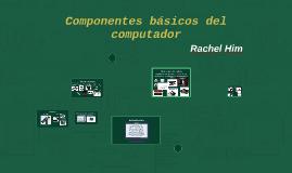 Componentes básicos del computador