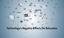 Technology's Negative Effects On Education