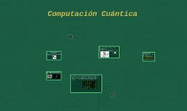Computation Cuantica