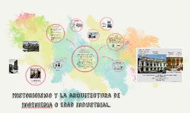 Historicismo y la arquitectura de ingenieria o edad industri