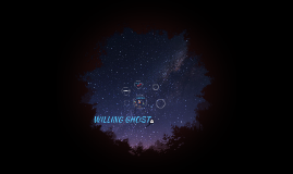 WILLING GHOST