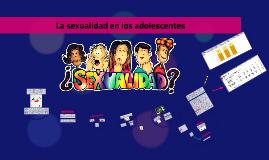 La sexualidad en los adolescentes