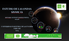 ESTUDIO DE LAS ONDAS SISMICAS