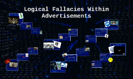 Copy of Logical Fallacies Within Advertisements
