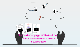 The Truth Campaign Part 2