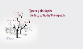 Literary Analysis: Body Paragraph