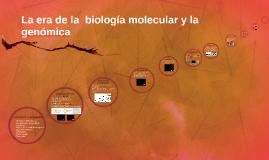 Biología molecular y la genómica