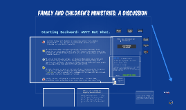 Family and Children's Ministries: a Discussion