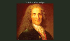 Copy of Voltaire: Micromégas