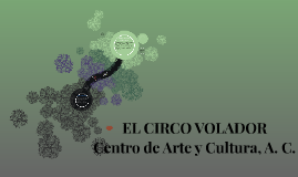EL CIRCO VOLADOR