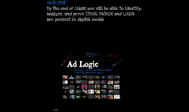 Copy of Ad Logic - Ethos, Pathos and Logos