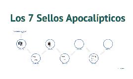 Los 7 Sellos Apocalípticos